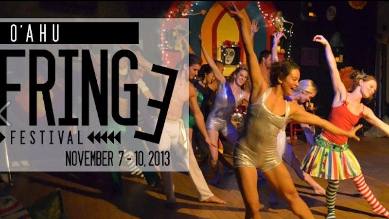 Funky, Fun, FRINGE Fest in Hawaii