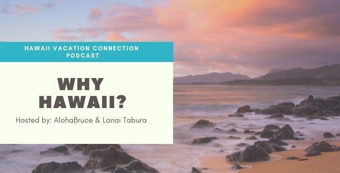 Why Hawaii ?