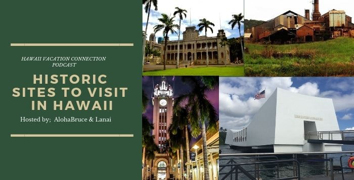 Historic sites to visit in Hawaii