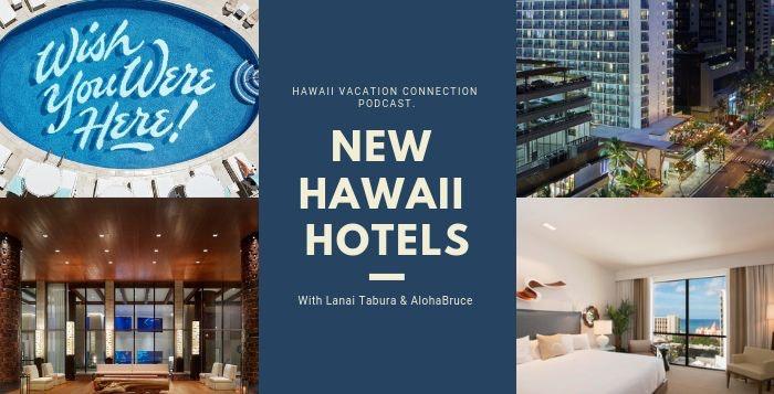 New Hawaii Hotels