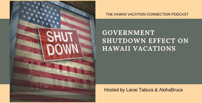 Will the Shutdown Effect your Hawaii Vacation?