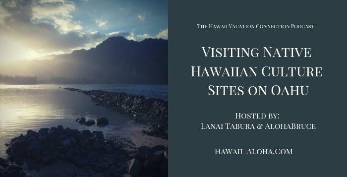 Visiting Hawaiian cultural sites on Oahu