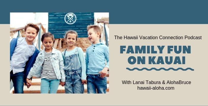 Family fun Activities on Kauai