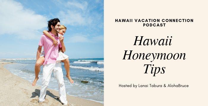 Hawaii Honeymoon Tips
