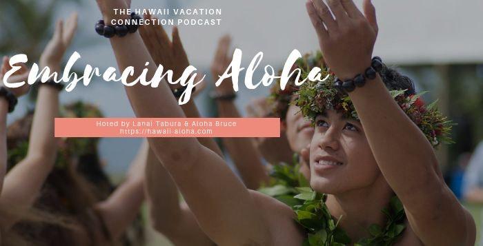 Embracing Aloha on  your Hawaii Vacation