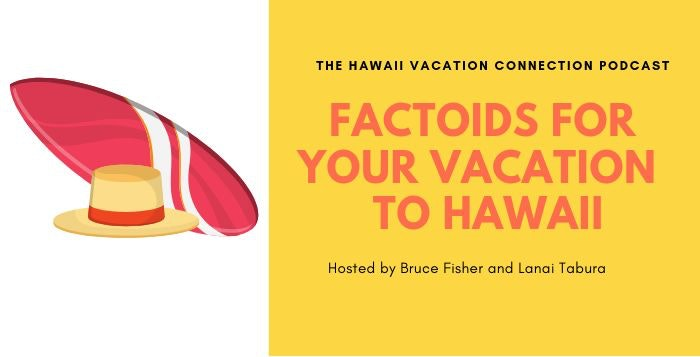 Facts to know for your Hawaii Vacation