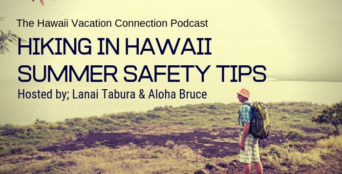 Hiking in Hawaii Summer Safety Tips