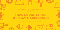 Hawaii Vacation Holidays Happenings