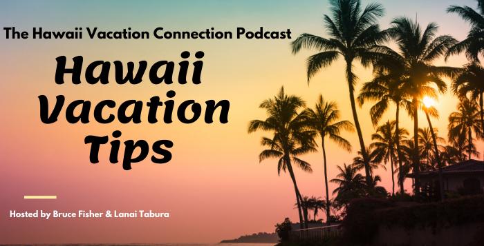 Hawaii Vacation Tips