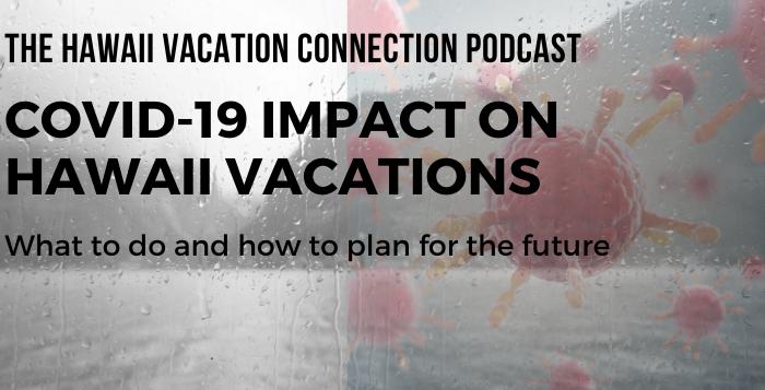 COVID-19 Impact on Hawaii Vacations