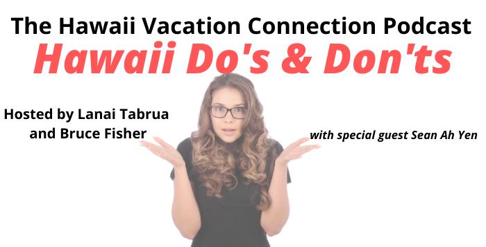 Hawaii Do's and Don'ts