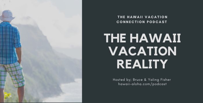 Hawaii Vacation Reality