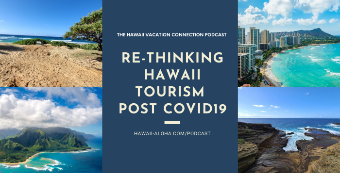 Re-thinking Hawaii Tourism