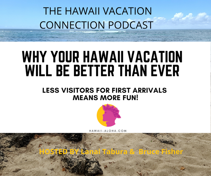 Vacationing in Hawaii better than Ever!