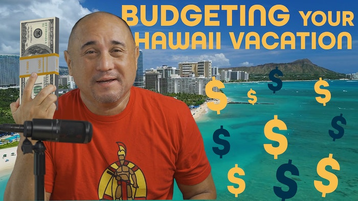 Budgeting for your Hawaii Vacation